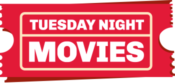 Tuesday Night Movies